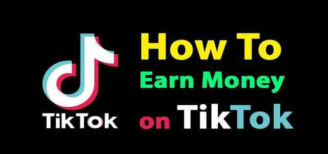How to Earn From TikTok