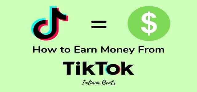 Ways to earn money on TikTok